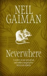 Neverwhere - Neil Gaiman