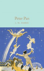 Peter Pan - Sir J. M. Barrie
