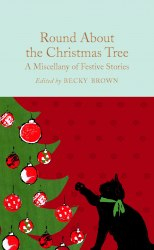 Round About the Christmas Tree - Becky Brown