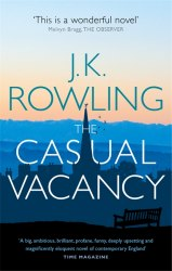 The Casual Vacancy - J. K. Rowling