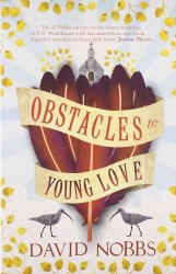 Obstacles to Young Love - David Nobbs