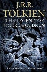 The Legend of Sigurd and Gudrún - J. R. R. Tolkien