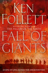 Century Trilogy: Fall of Giants (Book 1) - Ken Follett
