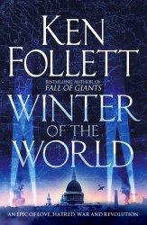 Century Trilogy: Winter of the World (Book 2) - Ken Follett