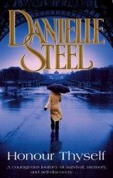 Honour Thyself - Danielle Steel