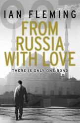 From Russia with Love (Book 5) - Ian Fleming