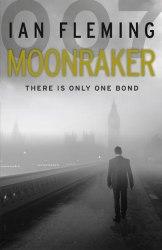 Moonraker (Book 3) - Ian Fleming