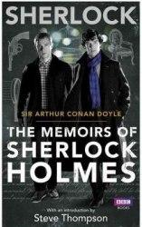 Sherlock: The Memoirs of Sherlock Holmes - Sir Arthur Conan Doyle