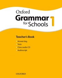 Oxford Grammar for Schools 1 Teacher's Book with Audio CD / Підручник для вчителя