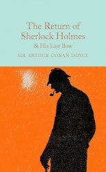 Macmillan Collector's Library: The Return of Sherlock Holmes & His Last Bow - Sir Arthur Conan Doyle