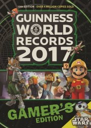Guinness World Records 2017 Gamer's Edition - Guinness World Records