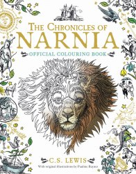 The Chronicles of Narnia Official Colouring Book - C. S. Lewis