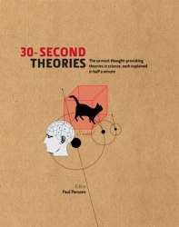 30-Second Theories - Dr. Paul Parsons