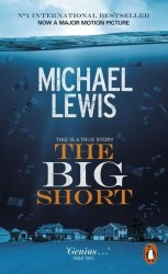 The Big Short: Inside the Doomsday Machine (Movie tie-in) - Michael Lewis