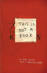 This is Not a Book - Keri Smith / Щоденник