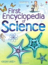 First Encyclopedia of Science - Jessica Greenwell