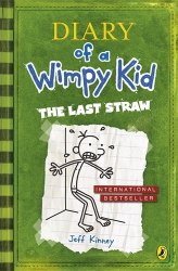 Diary of a Wimpy Kid: The Last Straw (Book 3) - Jeff Kinney