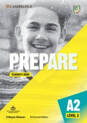 Cambridge English Prepare! (2nd Edition) 3 Teacher's Book with Downloadable Resource Pack / Підручник для вчителя