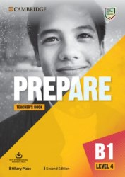 Cambridge English Prepare! (2nd Edition) 4 Teacher's Book with Downloadable Resource Pack / Підручник для вчителя