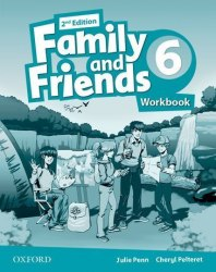 Family and Friends 6 (2nd edition) Workbook / Робочий зошит