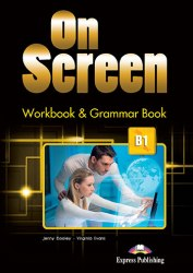 On Screen B1 Workbook and Grammar Book / Робочий зошит