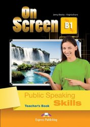 On Screen В1 Public Speaking Skills Teacher's Book / Підручник для вчителя