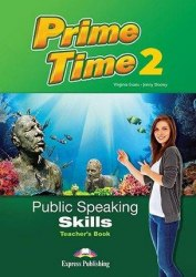 Prime Time 2 Public Speaking Skills Teacher's Book / Підручник для вчителя