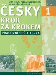 Česky krok za krokem 1 Pracovní sešit (Lekce 13–24) / Робочий зошит
