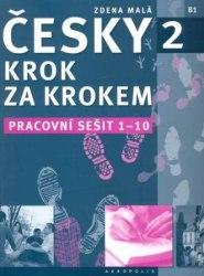 Česky krok za krokem 2 Pracovní sešit (Lekce 1–10) / Робочий зошит