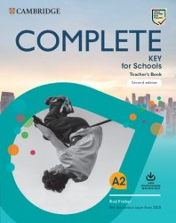 Complete Key for Schools (2nd Edition) Teacher's Book with Downloadable Resource Pack / Підручник для вчителя
