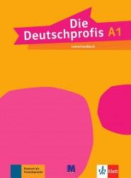 Die Deutschprofis A1 Lehrerhandbuch / Підручник для вчителя