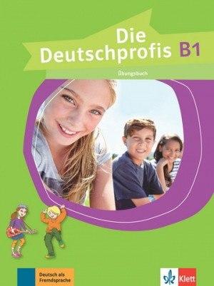 Die Deutschprofis B1 Übungsbuch / Робочий зошит