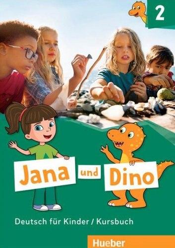 Jana und Dino 2 Kursbuch / Підручник для учня