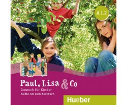 Paul, Lisa & Co A1.2 Audio-CDs / Аудіо диск