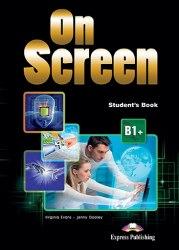 On Screen B1+ Student's Book / Підручник для учня