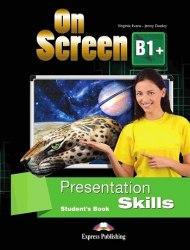 On Screen B1+ Presentation Skills Student's Book / Посібник для практики презентацій