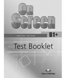 On Screen В1+ Test Booklet / Тестові завдання до підручника