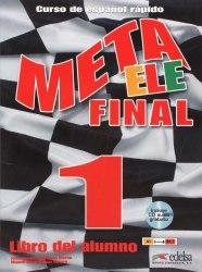 Meta ELE Final 1 Libro del alumno (A1, A2 and B1.1) / Підручник для учня