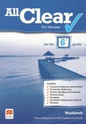 All Clear 6 Workbook for Ukraine Macmillan / Робочий зошит