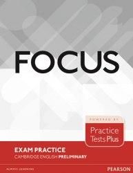 Focus Exam Practice: Cambridge English Preliminary / Посібник для підготовки до іспитів