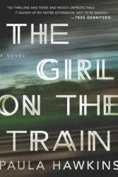 The Girl on the Train - Paula Hawkins / Тверда обкладинка