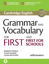 Cambridge English: Grammar and Vocabulary for First and First for Schools with answers and Downloadable Audio