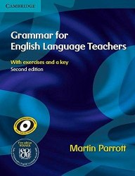 Grammar for English Language Teachers (2nd Edition) / Методичний посібник