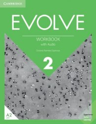 Evolve 2 Workbook with Audio / Робочий зошит
