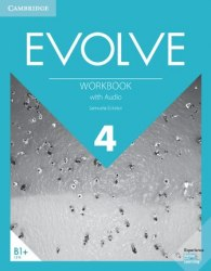 Evolve 4 Workbook with Audio / Робочий зошит