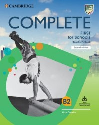 Complete First for Schools (2nd Edition) Teacher's Book with Downloadable Resource Pack / Підручник для вчителя