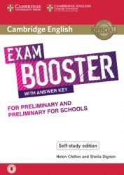 Cambridge English Exam Booster for Preliminary and Preliminary for Schools Self-Study Edition with Answer Key
