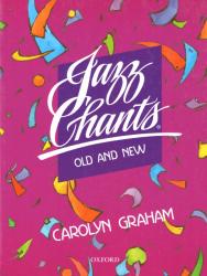 Jazz Chants: Old and New - Carolyn Graham