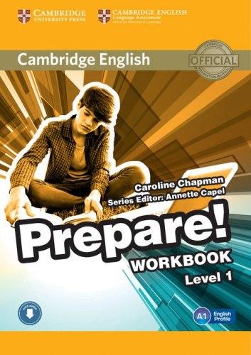 Cambridge English Prepare! 1 Workbook with Downloadable Audio / Робочий зошит