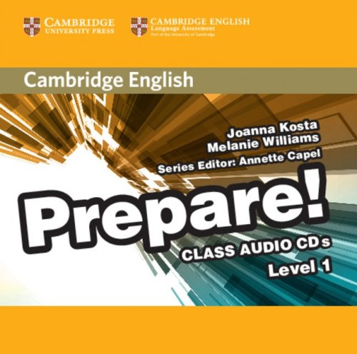 Cambridge English Prepare! 1 Class Audio CDs / Аудіо диск